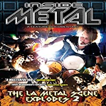 Inside Metal: The LA Metal Scene Explodes, Part 2 Radio/TV Program by Robert Nalbandian Narrated by Robert Nalbandian