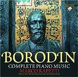 ボロディン:ピアノ曲集(小組曲、スケルツォ変イ長調、中央アジアの草原にて 他)