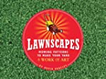 Lawnscapes: Mowing Patterns to Make Y...