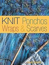 Knit Ponchos, Wraps & Scarves Ebook & PDF Free Download