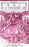 Dance As a Theatre Art: Source Readings in Dance History from 1851 to the Present