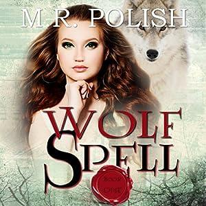 Wolf Spell Audiobook