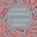 The Round House: A Novel (       UNABRIDGED) by Louise Erdrich Narrated by Gary Farmer