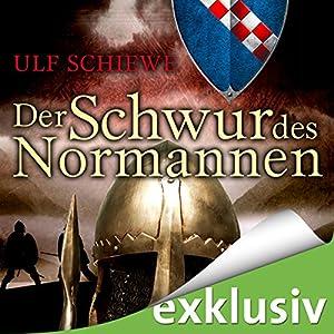 Der Schwur des Normannen (Normannen-Saga 3) Hörbuch