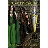Kainan ~ Deragan Sword Prophecy ~ Book One (Deragan Sword Prophecy Trilogy)by Rosemary Lynch