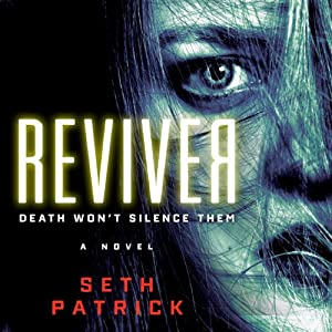 Reviver: A Novel | [Seth Patrick]