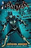Batman: Arkham Knight - Batgirl Begins (2015) #1 (Batman Arkham Knight: Batgirl Begins (2015))