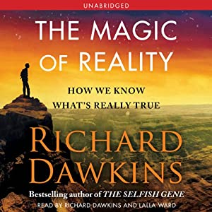 The Magic of Reality: How We Know What's Really True | [Richard Dawkins]