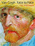 Van Gogh, Face to Face: The Portraits (0500092907) by Joseph J. Rishel