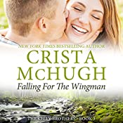 Falling for the Wingman: The Kelly Brothers, Book 3 | Crista McHugh