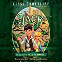 Jack: The True Story of Jack and the Beanstalk (       UNABRIDGED) by Liesl Shurtliff Narrated by Bruce Mann