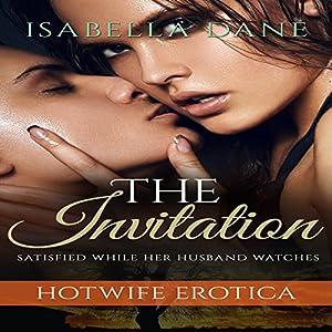 Hotwife Erotica: The Invitation Audiobook