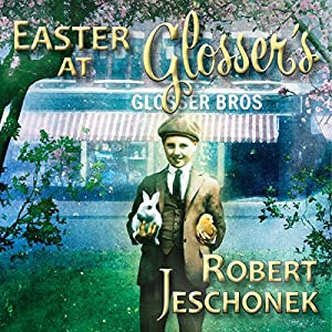 Easter at Glosser's Audiobook