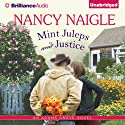 Mint Juleps and Justice: Adams Grove, Book 4 (       UNABRIDGED) by Nancy Naigle Narrated by Shannon McManus