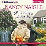 Mint Juleps and Justice: Adams Grove, Book 5 (       UNABRIDGED) by Nancy Naigle Narrated by Shannon McManus