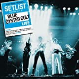 Setlist: The Very Best Of Blue Oyster Cult LIVE Blue Oyster Cult