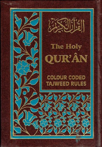 The Holy Quran with Colour Coded Tajweed Rules (Arabic and English Edition) PDF
