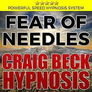 Fear of Needles: Craig Beck Hypnosis Speech