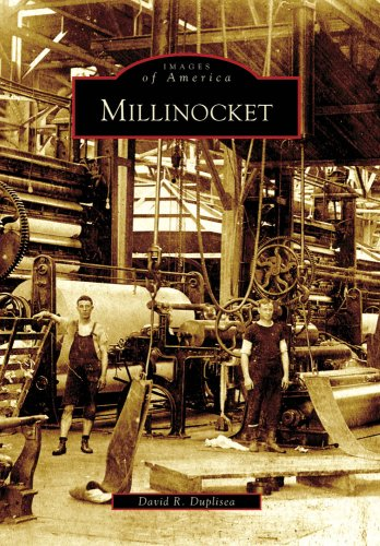 Millinocket (Images of America: Maine)