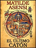 El �ltimo Cat�n (Spanish Edition)