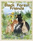 Black Forest Friends HC (Black Forest Friends Series)