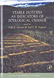 img - for Stable Isotopes as Indicators of Ecological Change, Volume 1 (Terrestrial Ecology) book / textbook / text book