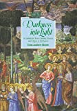 Darkness into Light: A Cantata for Tenor Soloist, Chorus and Organ of Orchestra (086209691X) by Moore, Andrew