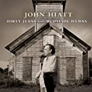 Dirty Jeans & Mudslide Hymns (+DVD)