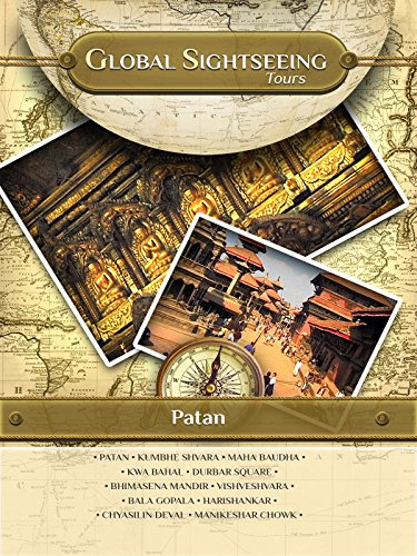 PATAN, Nepal- Global Sightseeing Tours