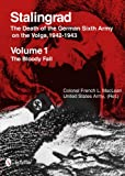 Stalingrad: The Death of the German Sixth Army on the Volga, 1942-1943