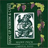 Hang Up Sorrow & Care ~ Maddy Prior