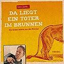 Da liegt ein Toter im Brunnen (Rubin und Bernstein 1) Hörbuch von Sven Görtz Gesprochen von: Sven Görtz