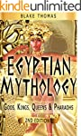 Egyptian Mythology: Gods, Kings, Quee...