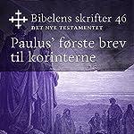 Paulus' første brev til korinterne (Bibel2011 - Bibelens skrifter 46 - Det Nye Testamentet)    KABB