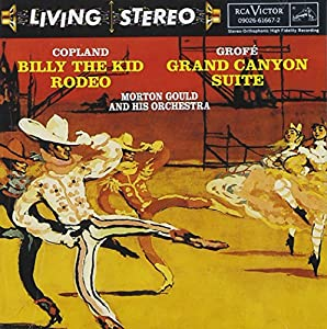 Copland: Billy The Kid; Rodeo/Grofe: Grand Canyon Suite