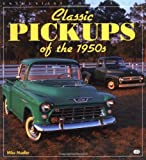 Classic Pickups of the 1950s (Enthusiast Color)
