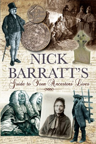 Nick Barratt - Nick Barratt's Guide To Your Ancestors Lives