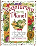 Vegetarian Planet: 350 Big-Flavor Recipes for Out-Of-This-World Food Every Day (Non)