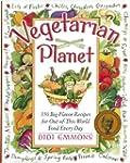 Vegetarian Planet: 350 Big-Flavor Rec...