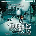 Vanishing Acts: A Madison Kincaid Mystery, Book 1 Audiobook by Phillip Margolin, Ami Margolin Rome Narrated by Kate Rudd