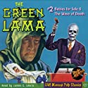 The Green Lama #2: Babies for Sale & The Wave of Death Audiobook by Beldon Duff,  RadioArchives.com Narrated by James C. Lewis