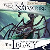 The Legacy: Legend of Drizzt: Legacy of the Drow, Book 1 | [R. A. Salvatore]