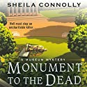 Monument to the Dead: A Museum Mystery Audiobook by Sheila Connolly Narrated by Robin Miles