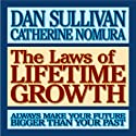 Laws of Lifetime Growth (       UNABRIDGED) by Dan Sullivan, C. Nomura Narrated by Jonathan Marosz