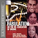 Fabulation or The Re-education of Undine (Dramatized)