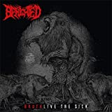 BENIGHTED-BRUTALIVE THE SICK