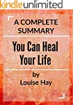 You Can Heal Your Life: by Louise L....