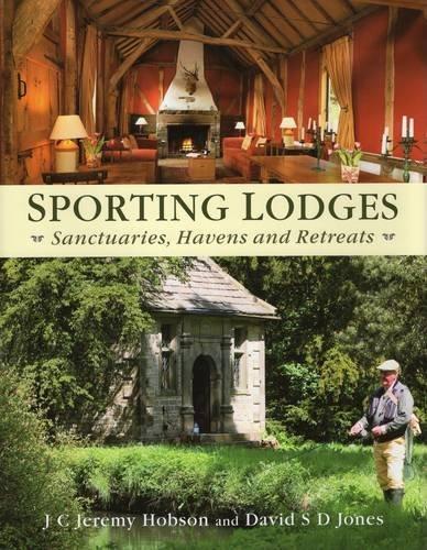 sporting-lodges-sanctuaries-havens-and-retreats-by-j-c-jeremy-hobson-2013-11-01