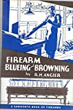 img - for Firearm Blueing and Browning book / textbook / text book