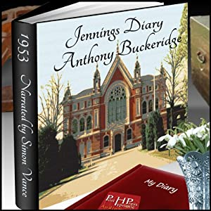Jennings' Diary | [Anthony Buckeridge]